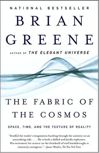 The Fabric of the Cosmos: Space, Time, and the Texture of Reality 9780375727207