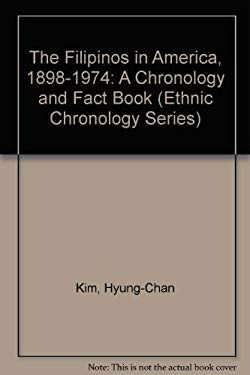 The Filipinos in America, 1898-1974: A Chronology & Fact Book