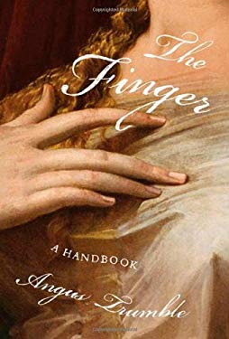 The Finger: A Handbook 9780374154981