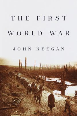 The First World War 9780375400520