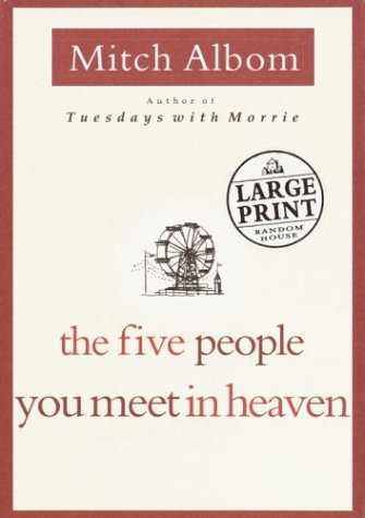 The Five People You Meet in Heaven 9780375432323