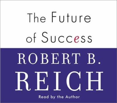 The Future of Success 9780375417221