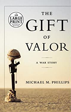 The Gift of Valor 9780375435003