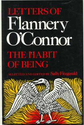 The Habit of Being: Letters of Flannery O'Connor 9780374521042