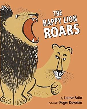 The Happy Lion Roars 9780375838873