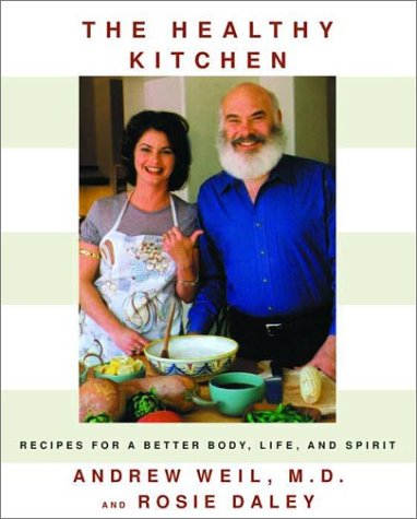 The Healthy Kitchen: Recipes for a Better Body, Life, and Spirit 9780375413063