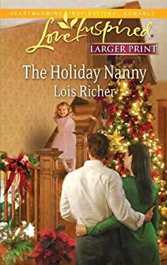 The Holiday Nanny 9780373815197