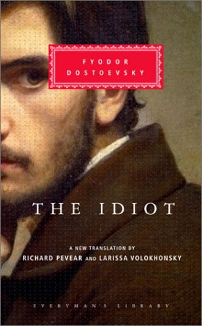 The Idiot [With Ribbon Book Mark] 9780375413926