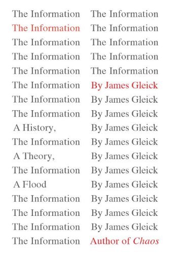 The Information: A History, a Theory, a Flood 9780375423727