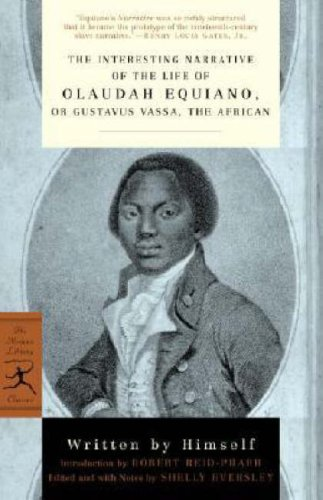 The Interesting Narrative of the Life of Olaudah Equiano: Or, Gustavus Vassa, the African 9780375761157