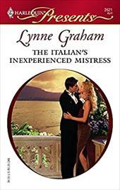 The Italian's Inexperienced Mistress: Ruthless