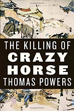 The Killing of Crazy Horse 9780375414466