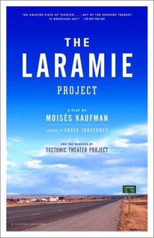 The Laramie Project 9780375727191
