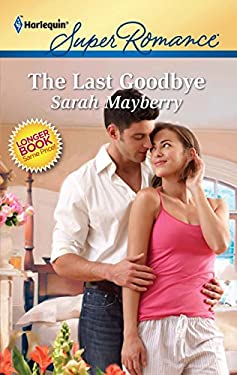 The Last Goodbye 9780373716869