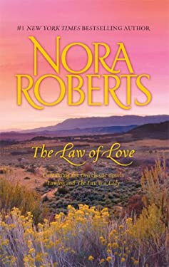 The Law of Love: Lawless/The Law Is a Lady 9780373285785