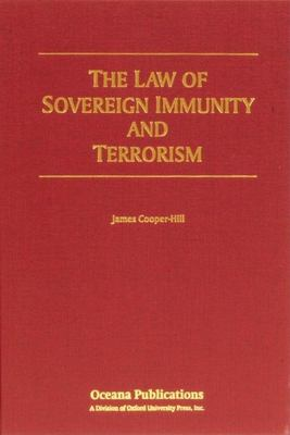 The Law of Sovereign Immunity and Terrorism 9780379215472