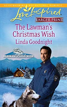 The Lawman's Christmas Wish 9780373815166