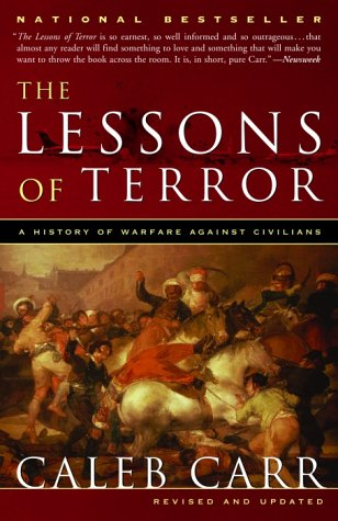 The Lessons of Terror: A History of Warfare Against Civilians 9780375760747