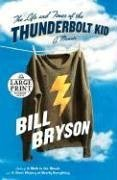 The Life and Times of the Thunderbolt Kid: A Memoir 9780375434303