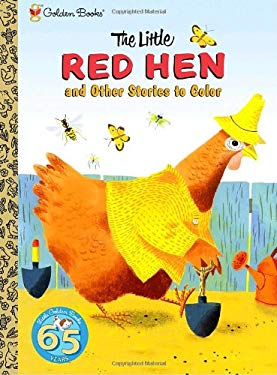 The Little Red Hen and Other Stories to Color 9780375835353