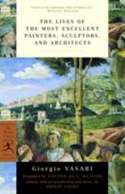 The Lives of the Most Excellent Painters, Sculptors, and Architects 9780375760365