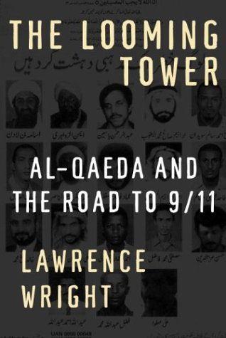 The Looming Tower: Al-Qaeda and the Road to 9/11 9780375414862