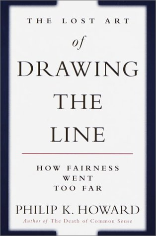 The Lost Art of Drawing the Line: How the Common Good Collapses When No One is in Charge 9780375504228