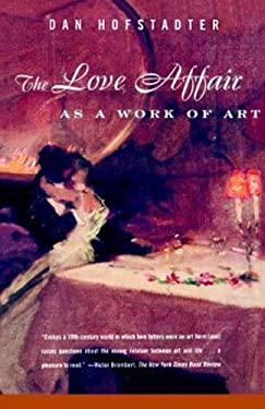 The Love Affair as a Work of Art 9780374524852