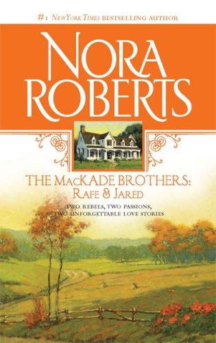 The Mackade Brothers: Rafe & Jared 9780373285754