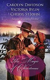 Magic of Christmas: A Christmas Child/The Christmas Dove/A Baby Blue Christmas