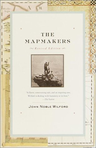 The Mapmakers: Revised Edition 9780375708503