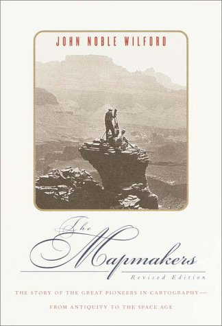 The Mapmakers (Revised) 9780375409295