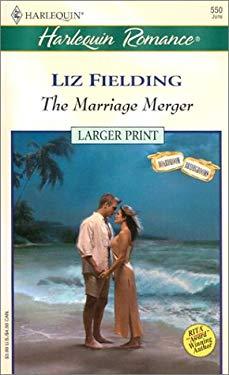 The Marriage Merger (Boardroom Bridegrooms) 9780373159505