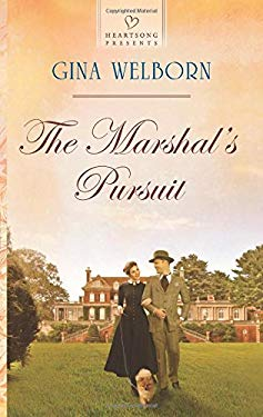 The Marshal's Pursuit (Heartsong Presents)