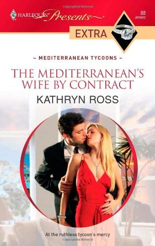 The Mediterranean's Wife by Contract 9780373527526
