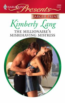 The Millionaire's Misbehaving Mistress 9780373236305