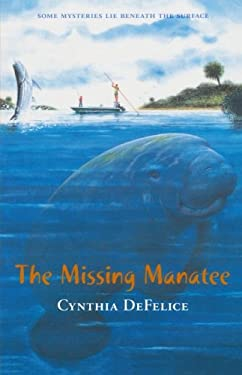 The Missing Manatee by Cynthia C. DeFelice