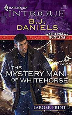 The Mystery Man of Whitehorse 9780373887989