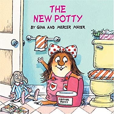 The New Potty (Little Critter) 9780375826313