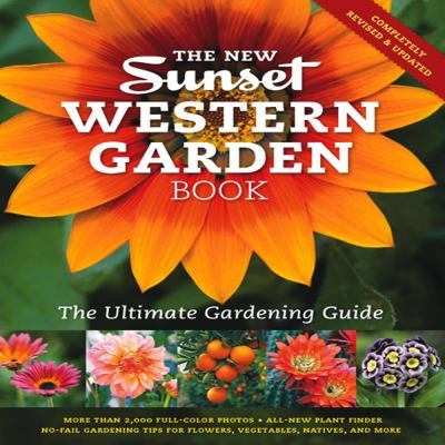 The New Western Garden Book: The Ultimate Gardening Guide 9780376039200