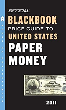 The Official Blackbook Price Guide to United States Paper Money 9780375723223