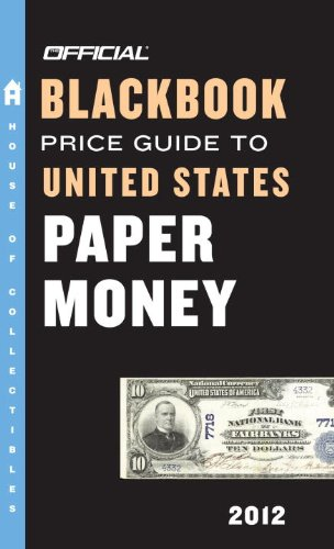 Official Blackbook Price Guide to United States Paper Money 9780375723230