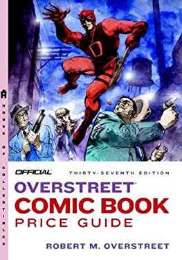 The Official Overstreet Comic Book Price Guide 9780375722356