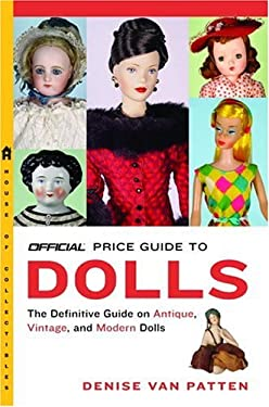 The Official Price Guide to Dolls 9780375720369
