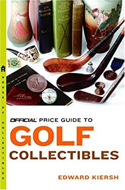 The Official Price Guide to Golf Collectibles 9780375720857