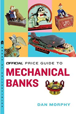 The Official Price Guide to Mechanical Banks 9780375722615