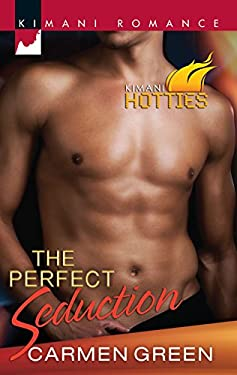 The Perfect Seduction: Kimani Hotties 9780373861453
