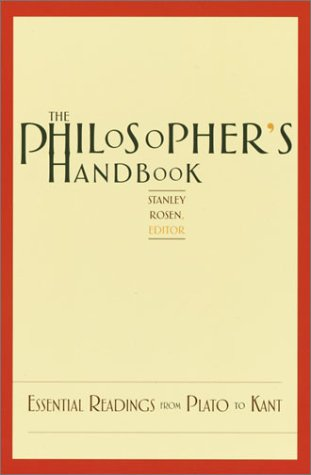 The Philosopher's Handbook: Essential Readings from Plato to Kant 9780375720116