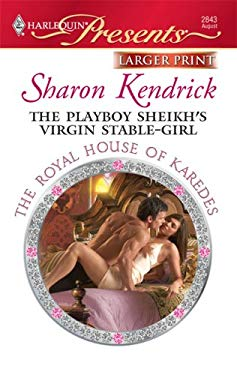 The Playboy Sheikh's Virgin Stable-Girl 9780373236077