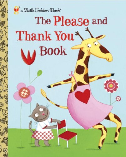 The Please and Thank You Book 9780375847585